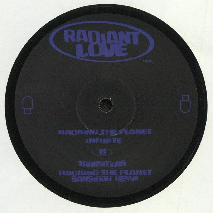 """( RADIANTLOVE 002 ) BLISS INC - Hacking The Planet EP (12"""") Radiant Love Germany"""