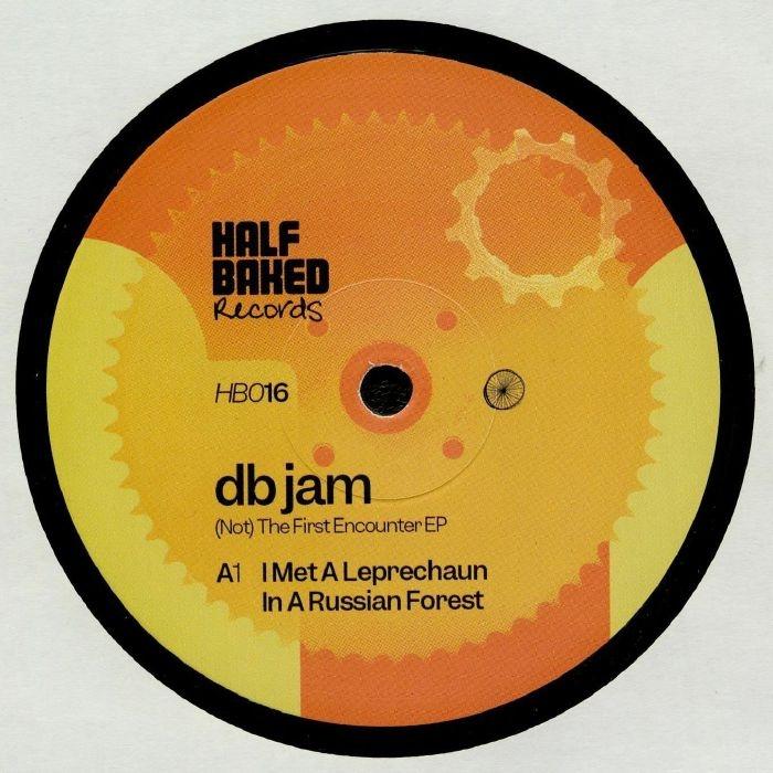 "( HB 016 ) DB JAM - (Not) The First Encounter EP (Arno mix) (140 gram vinyl 12"") Half Baked"