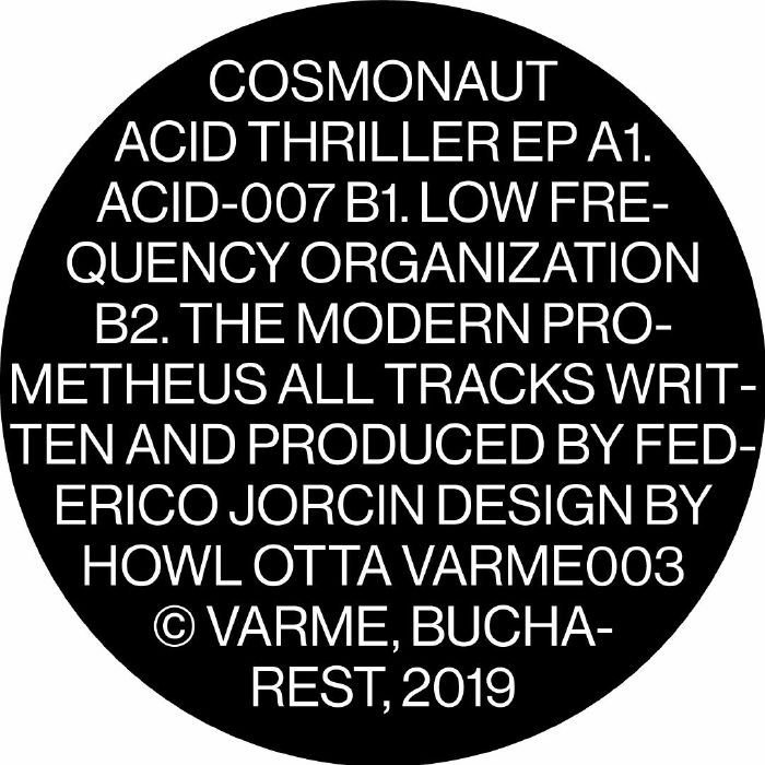 "( VARME 003 ) COSMONAUT - Acid Thriller (12"") Varme Romania"