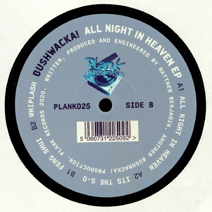 "(  PLANK 025 ) BUSHWACKA! - All Night In Heaven EP (12"") Plank"