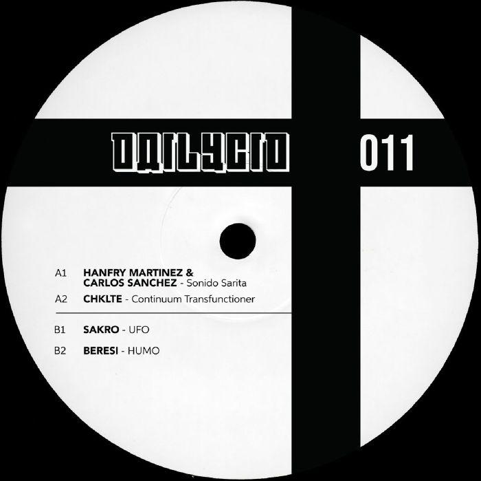 """( DAILYCID 011 ) Hanfry MARTINEZ / CARLOS SANCHEZ / CHKLTE / SAKRO  /BERESI - DAILYCID011 (12"""") Dailycid"""