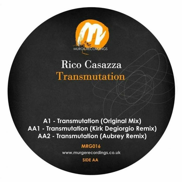 "( MRG 016 ) Rico CASAZZA -Transmutation (Kirk Degiorgio, Aubrey mixes) (140 gram vinyl 12"") Murge Recordings"