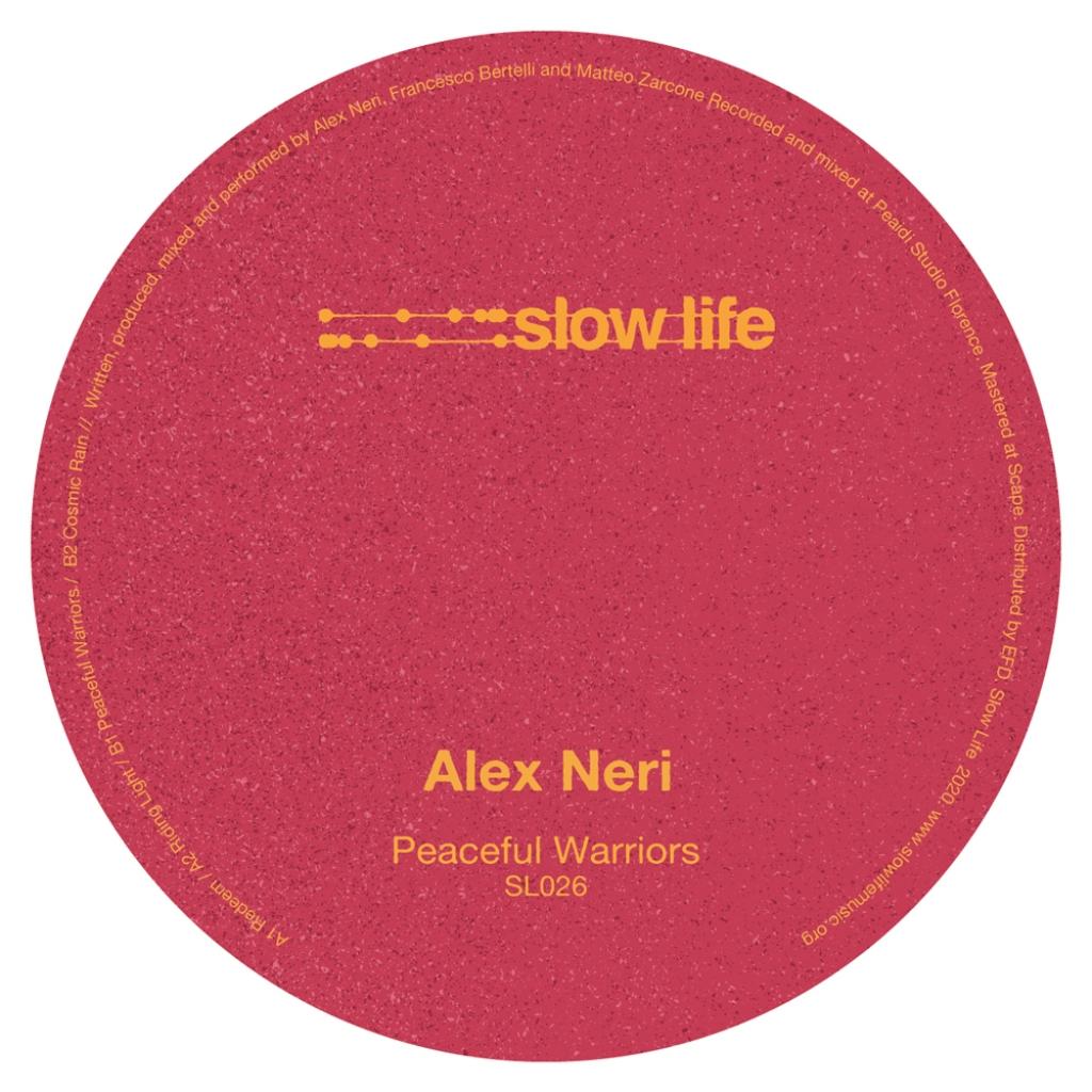 "( SL 026 ) ALEX NERI - Peaceful Warriors (Vinyll12"") Slow Life"
