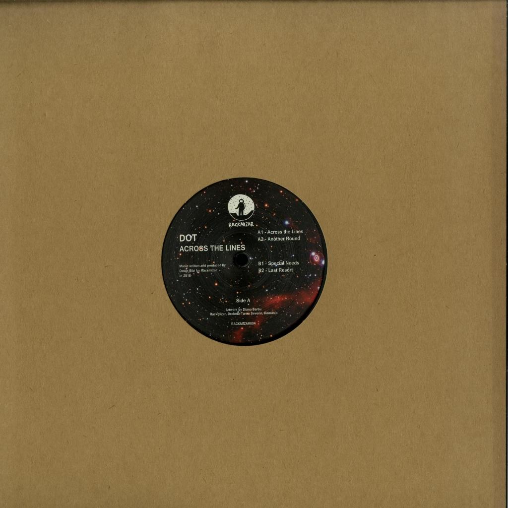 "( RACKMIZAR 004 ) DOT - Across The Lines (180 gram vinyl 12"") Rackmizar Germany"