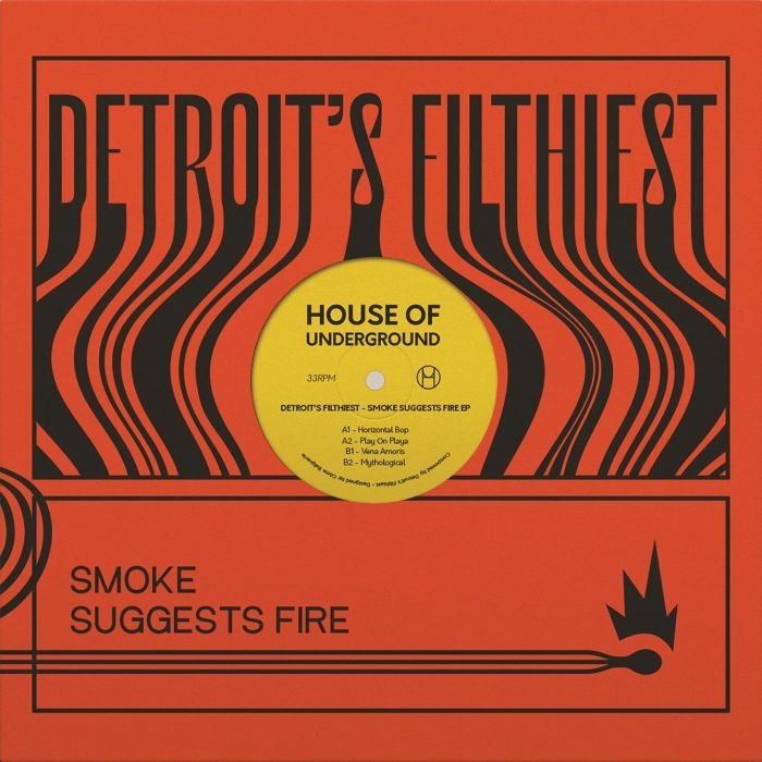 """( HOU 03 ) DETROIT'S FILTHIEST- Smoke Suggests Fire (12"""") House Of Underground France"""