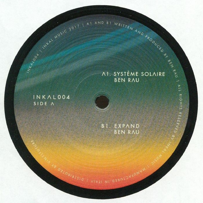 """( INKAL 004 ) Ben RAU - Systeme Solaire (12"""") Inkal Music Germany"""