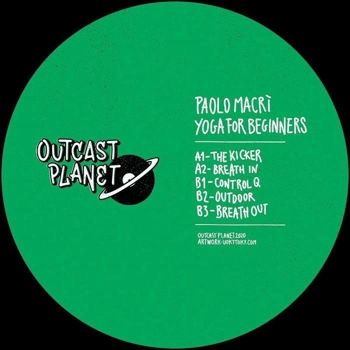 """( OTP 01 ) Paolo MACRI - Yoga For Beginners (12"""") Outcast Planet Italy"""