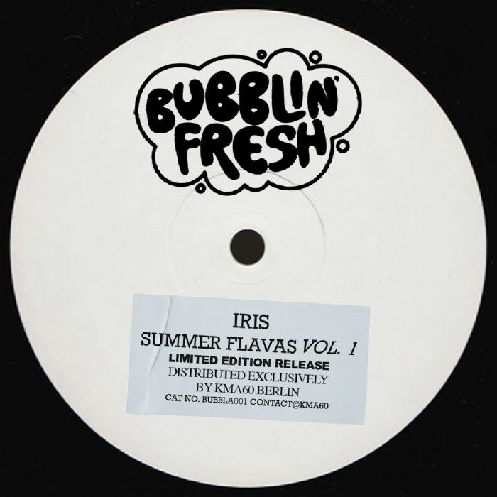 "( BUBBLA 001 ) IRIS - Summer Flavas Vol 1 (limited 12"") BubblinFresh"