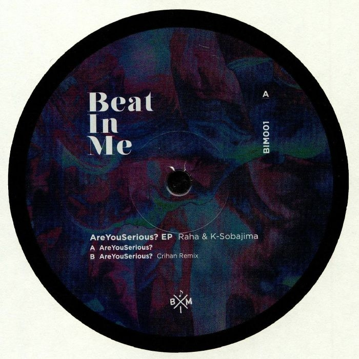 "( BIM 001 ) RAHA / K SOBAJIMA - AreYouSerious? EP (12"") Beat In Me Japan"