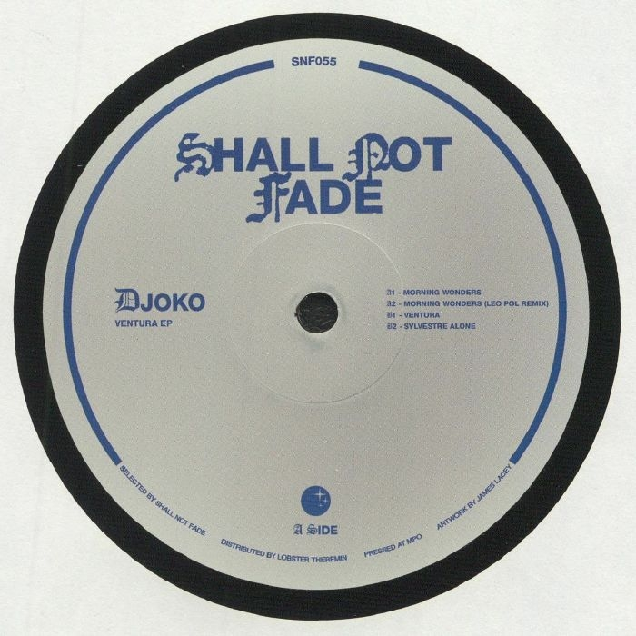 "( SNF 055 ) DJOKO - Ventura EP (12"") Shall Not Fade"
