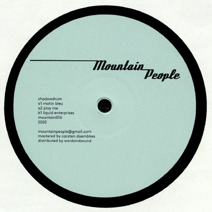 "( MOUNTAIN 016 ) SHADOWDRUM - Liquid Enterprises (12"") Mountain People Germany"