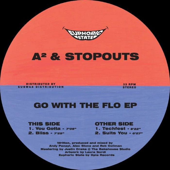 "( EPHCS 001 ) A2 / STOPOUTS - Go With The Flo EP (12"") Euphoric State"
