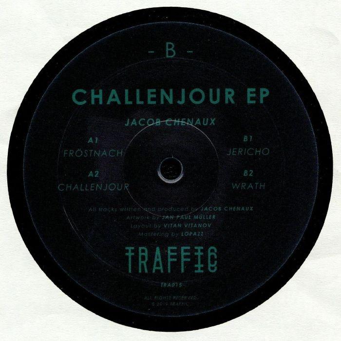 "( TRAFFIC 015 ) Jacob CHENAUX - Challenjour EP (12"") Traffic"