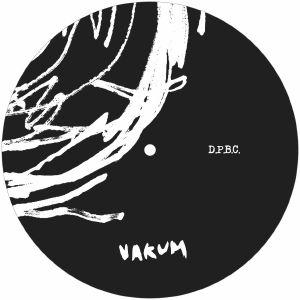 "(  VKM 009 ) DPBC aka DISRUPTED PROJECT / BORUT CVAJNER -  Prva EP  (12"") Vakum"