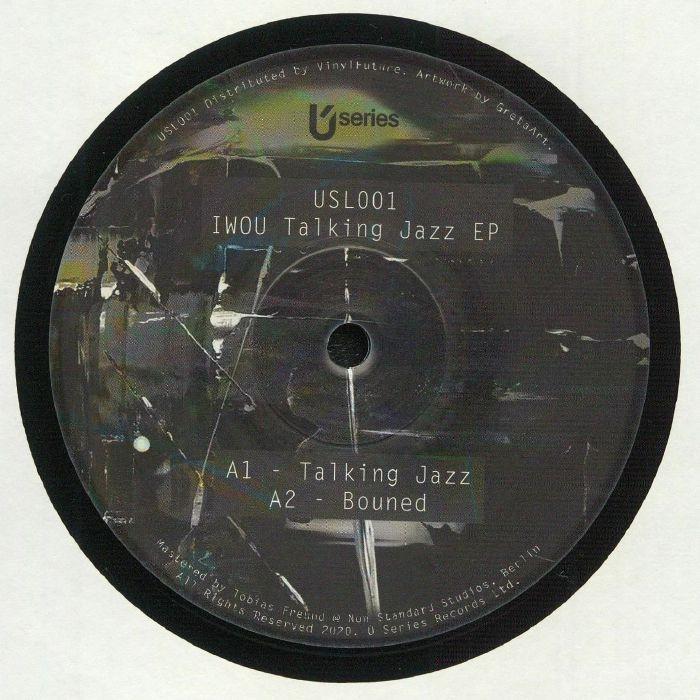 """( USL 001 ) IWOU - Talking Jazz EP (12"""") U Series"""