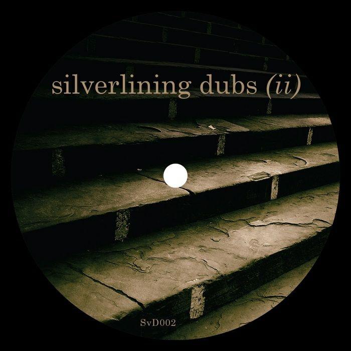 """( SVD 002 ) SLVERLINING - Silverlining Dubs (II) (180 gram vinyl 12"""") Silverlining Dubs"""