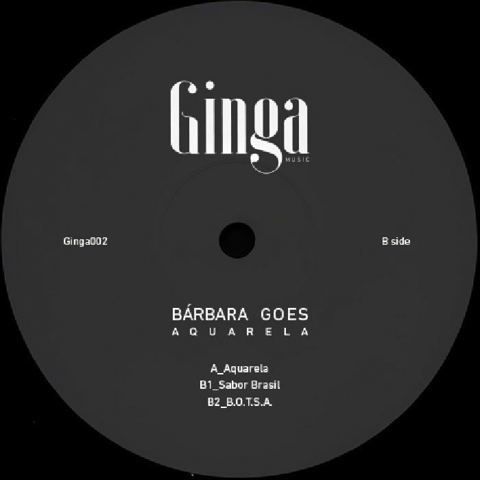 "( GINGA 002 ) Barbara GOES - Aquarela (12"") Ginga France"