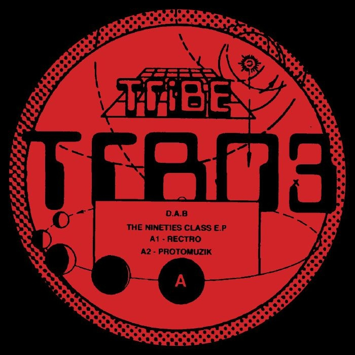 "( TRB 03 ) DAB - The Nineties Class EP (12"") Tribe Spain"