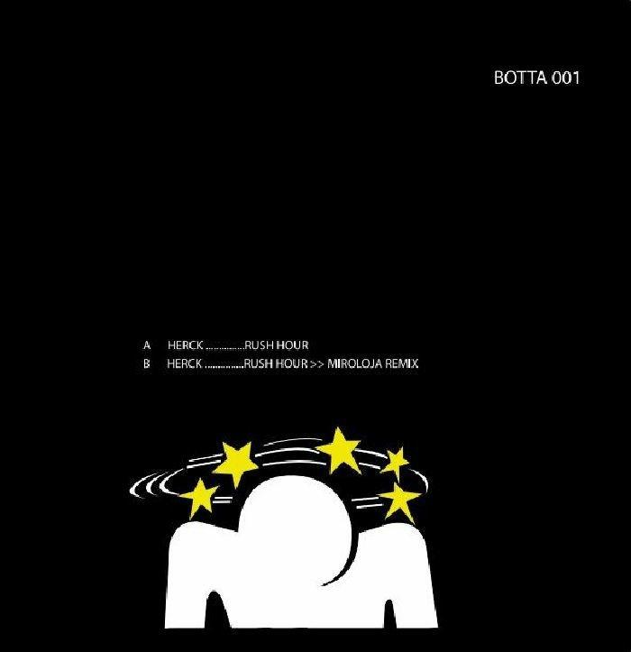 """( BOTTA 001 ) HERCK - Rush Hour (12"""") Botta"""
