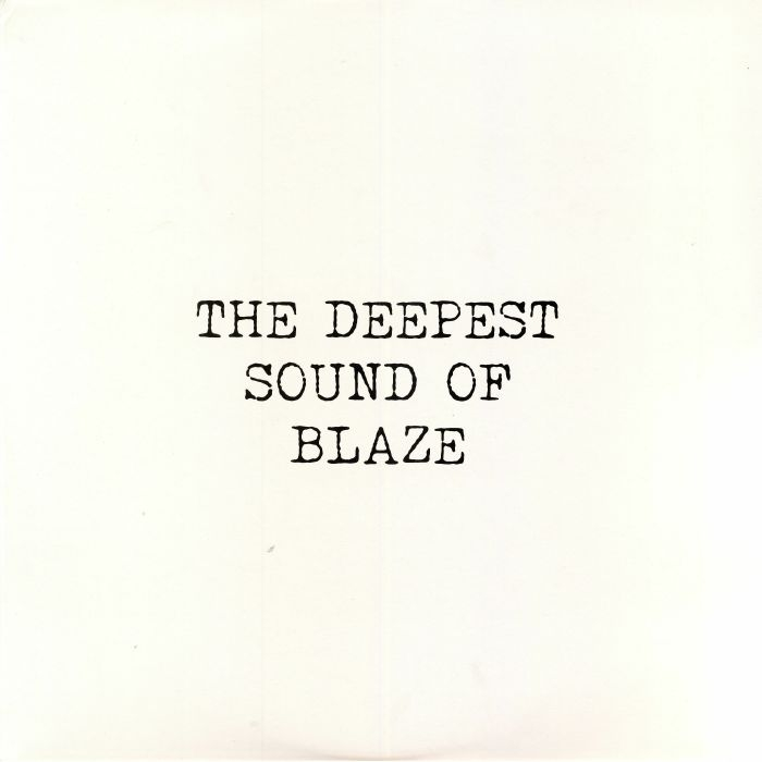 "(GR 1235)  BLAZE -The Deepest Sound Of Blaze (double 12"") - Groovin Italy"