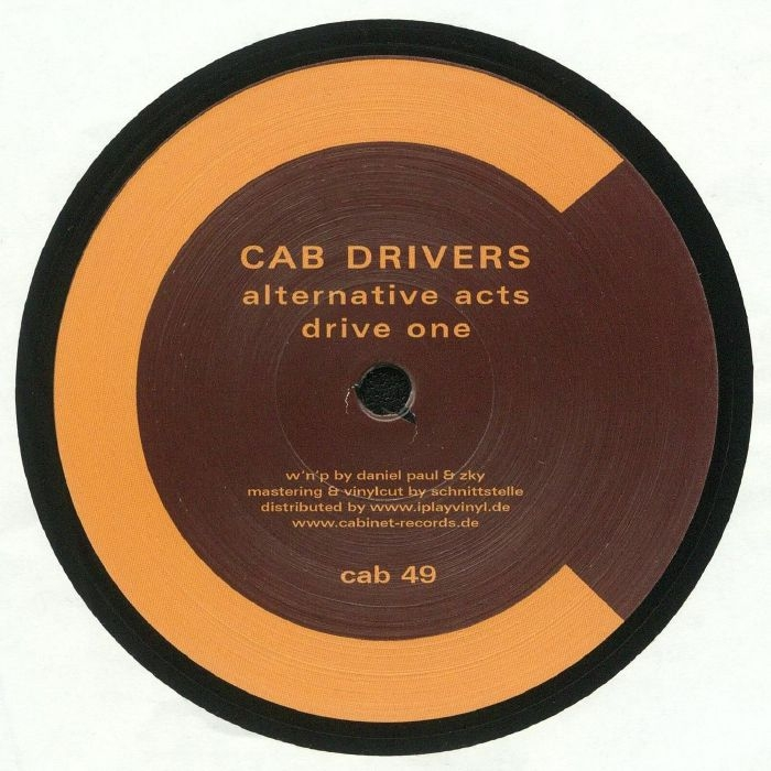 "( CAB 49 ) CAB DRIVERS - Alternative Acts (12"" in die-cut sleeve) Cabinet Germany"