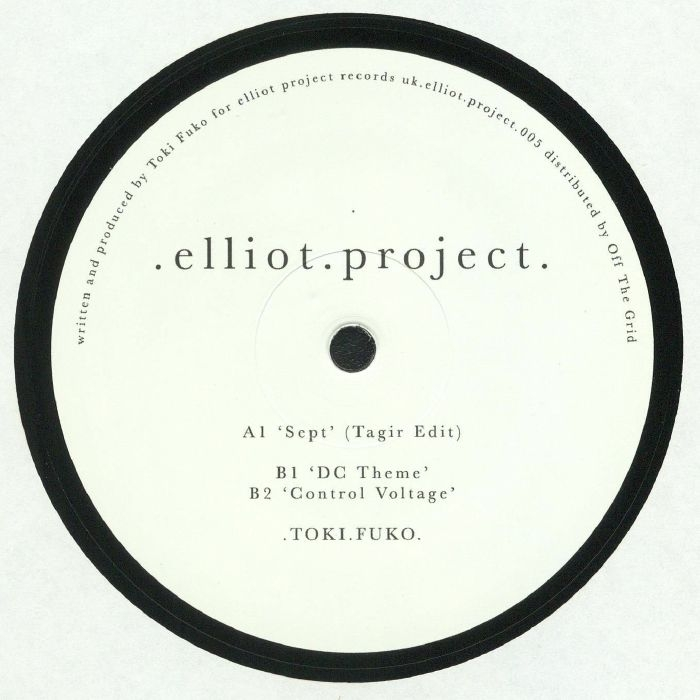 """(  ELLIOTPROJECT 005 ) TOKI FUKO - ELLIOTPROJECT 005  ( 12"""" ) - Elliot Project"""