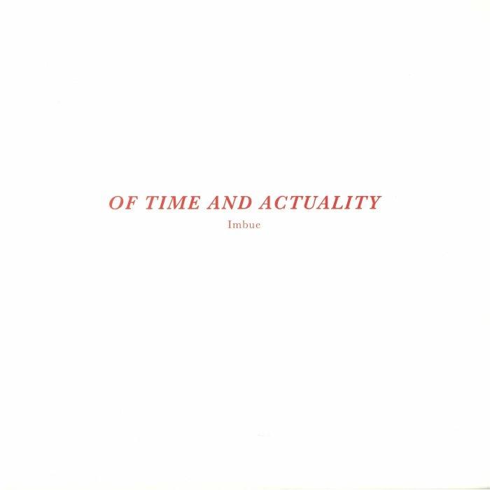 "( IMB 003 ) IMBUE - Of Time & Actuality (180 gram grey marbled vinyl 12"") Imbue"