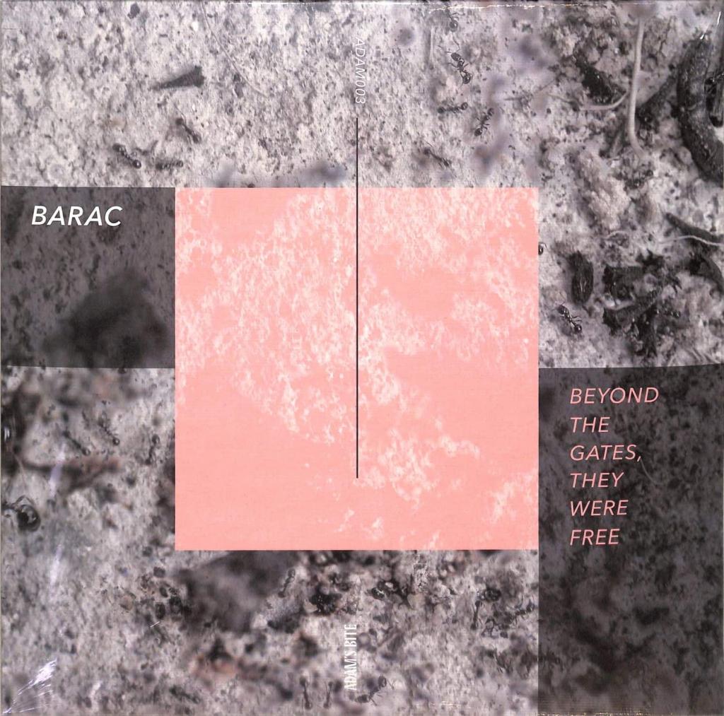 "( ADAM 003 ) Barac - BEYOND THE GATES, THEY WERE FREE EP (180G) 12"" -  Adams Bite"