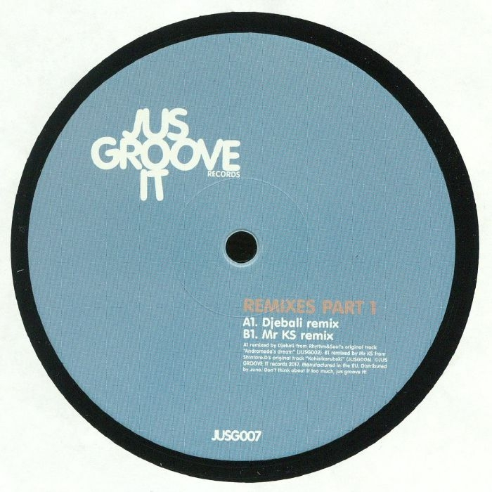 "( JUSG 007 ) DJEBALI / MR KS - Remixes Part 1 (140 gram vinyl 12"") - Jus Groove It"