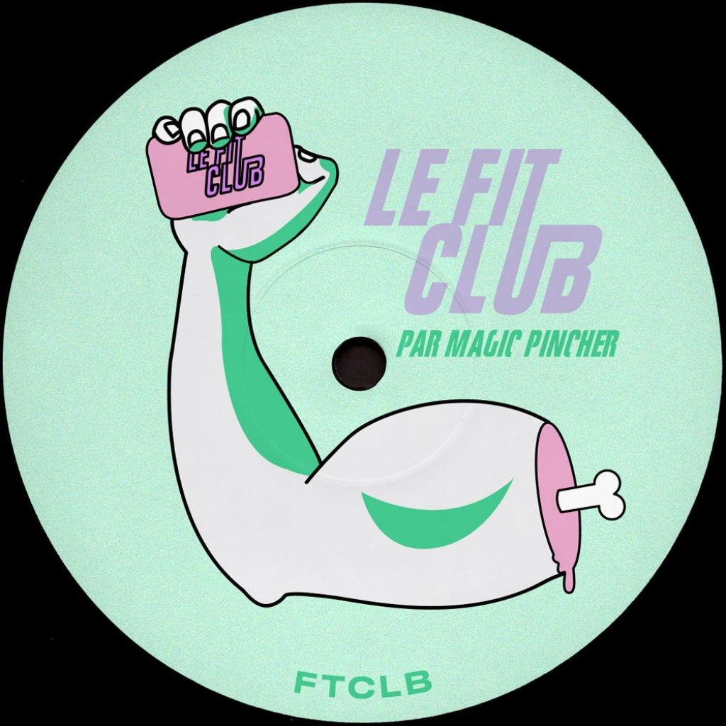 """( FTCLB ) MAGIC PINCHER - Le Fit Club (12"""") No Label   FTCLB"""