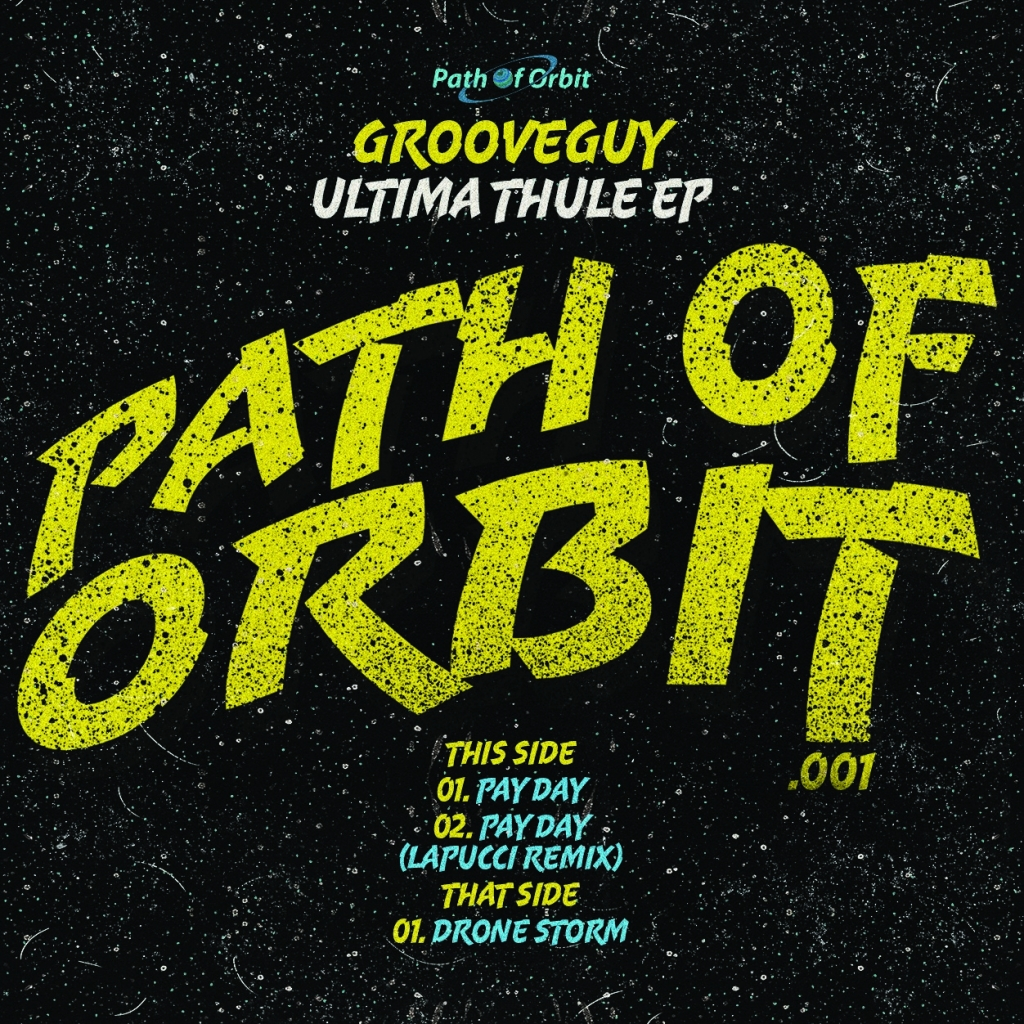 "( POO 001 ) GROOVEGUY - Ultima Thule EP incl Lapucci rmx (12"") Path Of Orbit"