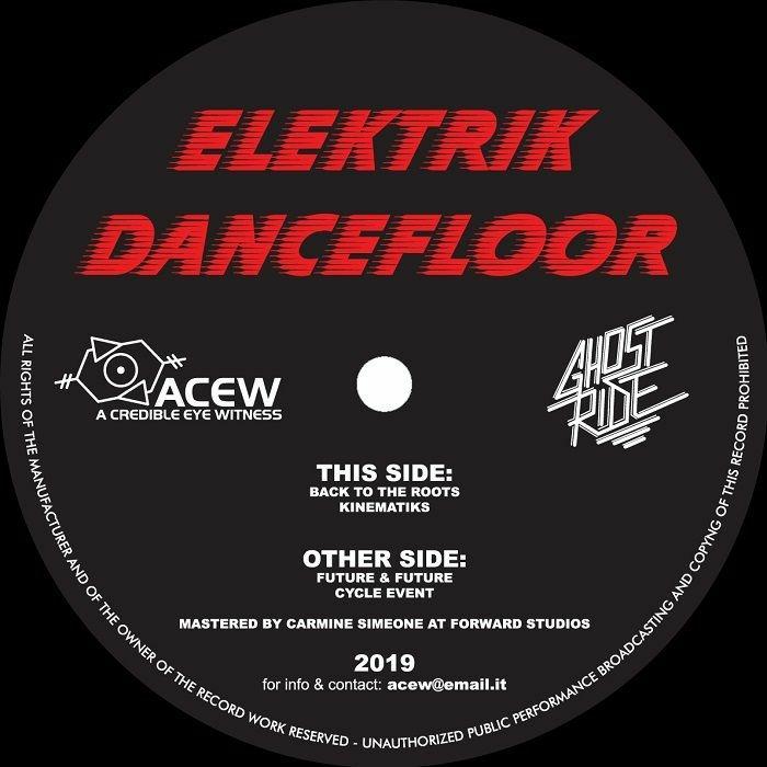 "( ACEW 014 ) A CREDIBLE EYE WITNESS / GHOST RIDE - Elektrik Dancefloor (12"") ACEW Studios"