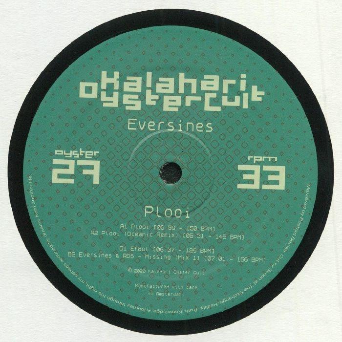 "( OYSTER 27 ) EVERSINES / RDS - Plooi (12"") Kalahari Oyster Cult"