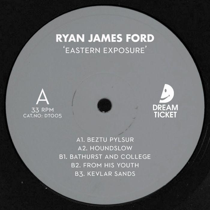 "( DT 005 ) Ryan James FORD - Eastern Exposure (12"") Dream Ticket Portugal"