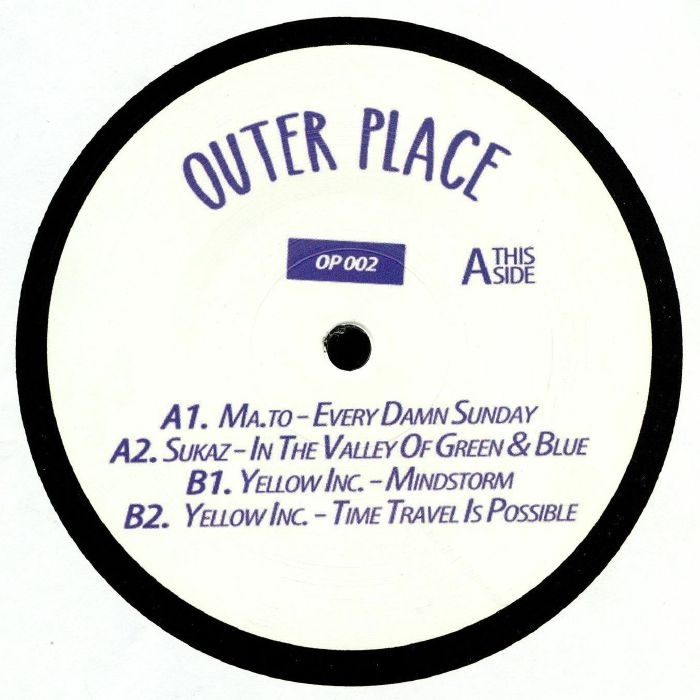 """( OP 002  ) MA TO / SUKAZ / YELLOW INC - Galaxy (12"""") Outer Place Germany"""