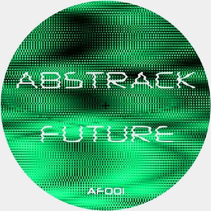 """( AF 001 ) ABSTRACK FUTURE - AF 001 (12"""") Abstrack Future Argentina"""