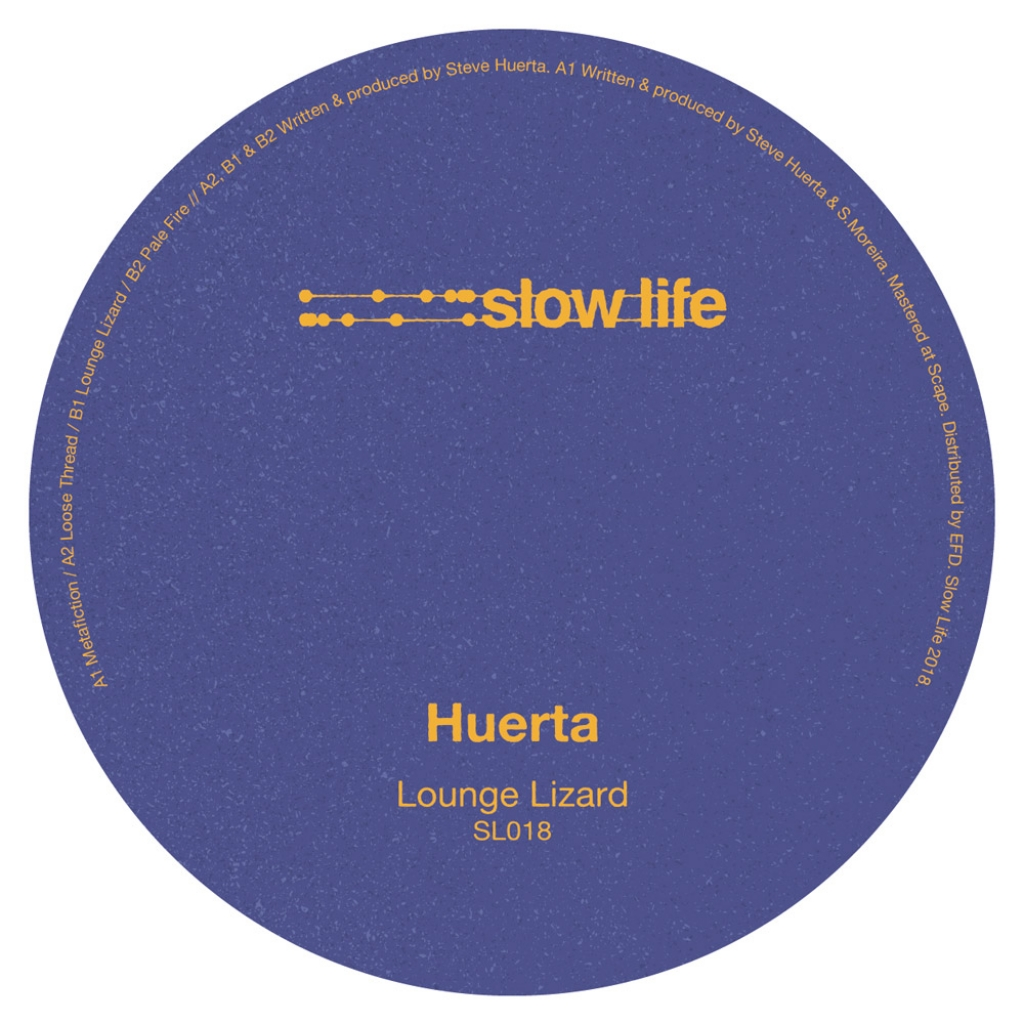 "( SL 018 ) Huerta - Lounge Lizard EP (12"") Slow Life"