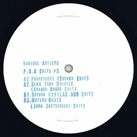 "( POD 017 )  SHONKY / FRANCK ROGER / 2VILAS / JOHN JASTSZEBSKI - P.O.D Edits #3 (140 gram vinyl 12"") - Politics Of Dancing France"