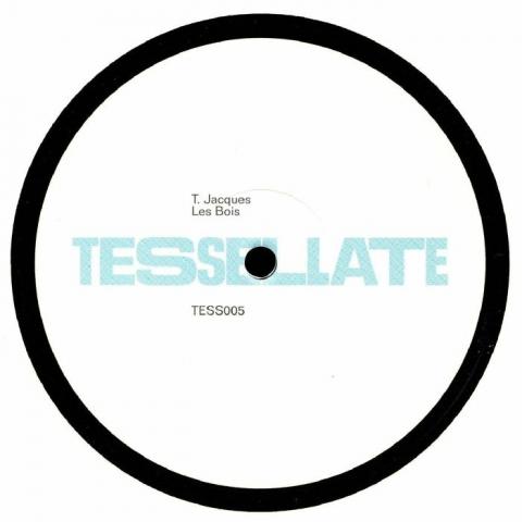 """( TESS 005 ) T JACQUES - Les Bois (12"""") Tessellate"""