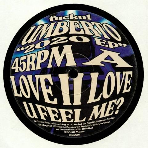 "( FUCKU 1 ) UMBERTO 2020 EP (heavyweight vinyl 12"") 320kb Italy"