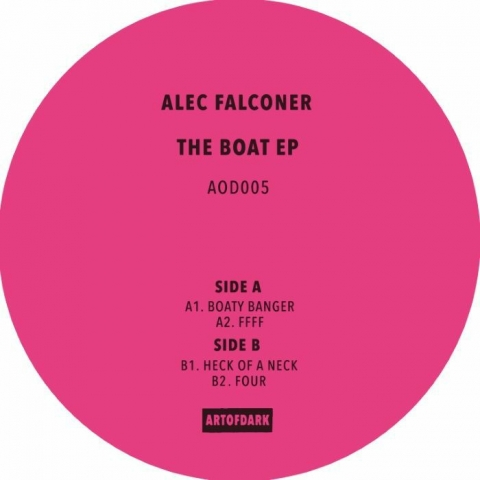 "( AOD 005 ) Alec FALCONER - The Boat EP (12"") Art Of Dark"