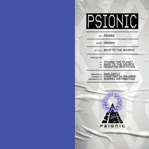 "( PSI 002 ) OSHANA - Back to the Source (12"") Psionic"