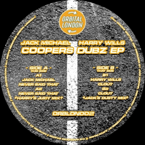 "( ORBLDN 002 ) Jack MICHAEL / HARRY WILLS - Coopers Dubz EP (12"") Orbital London"