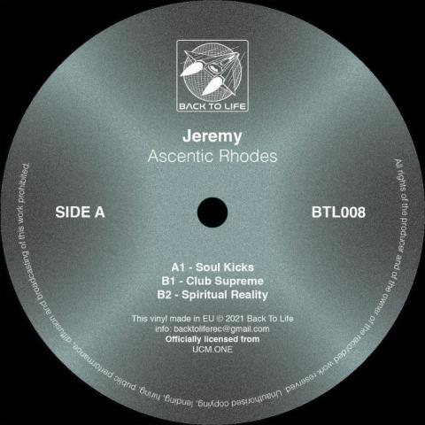"( BTL 008 ) JEREMY aka JEAN FRANK COCHOIS - Ascentic Rhodes (12"") Back To Life"
