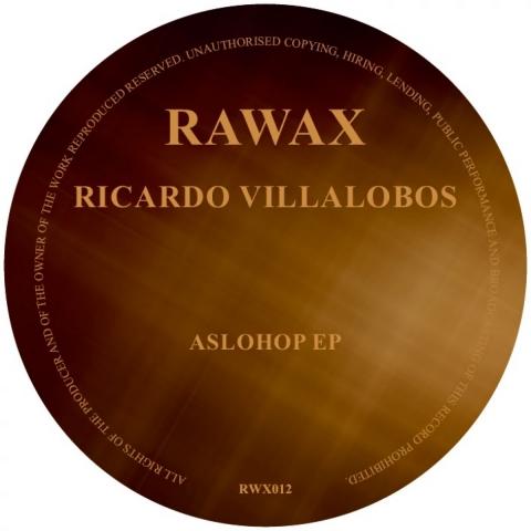 "( RWX 012B ) Ricardo Villalobos - AsloHop EP (12"") Rawax records"