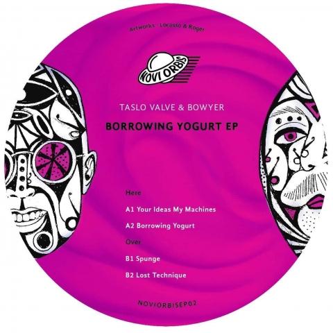 "( NOVIORBISEP 02 ) TASLO VALVE & BOWYER – Borrowing Yogurt EP (Limited 250 copies 12"") Novi Orbis"