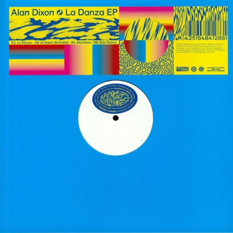 "( RB 080 ) Alan DIXON - La Danza EP (12"") Running Back"
