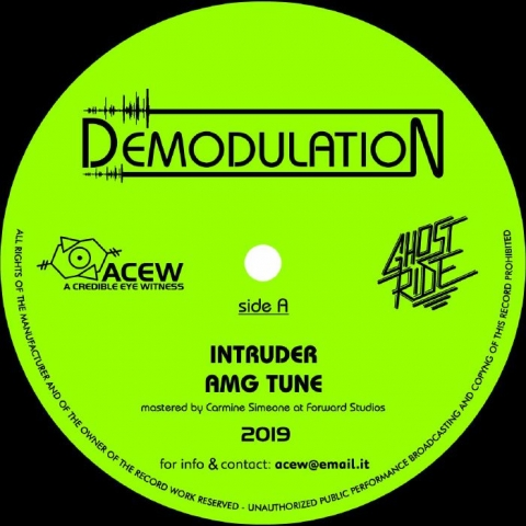 "( ACEW 015 ) A CREDIBLE EYE WITNESS / GHOST RIDE - Demodulation (12"") ACEW Studios"