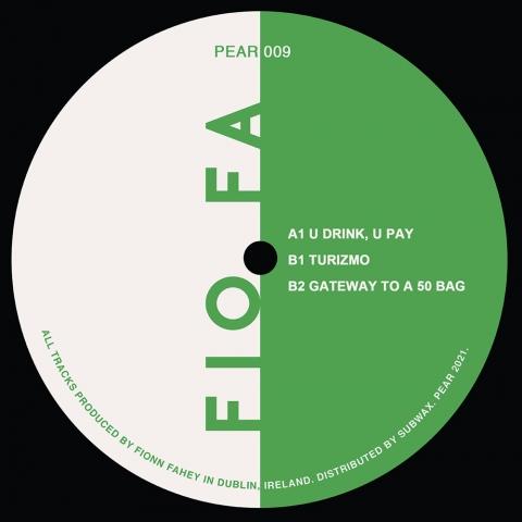 """( PEAR 009 ) FIO FA - U Drink, U Pay ( vinyl 12"""" ) Pear"""