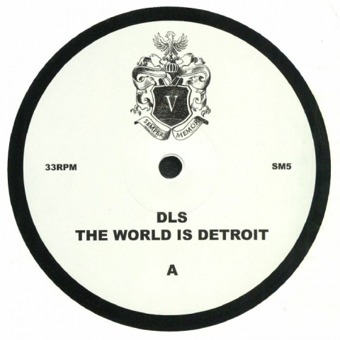 ( SM 5 ) DLS - The World Is Detroit - Semper Memor